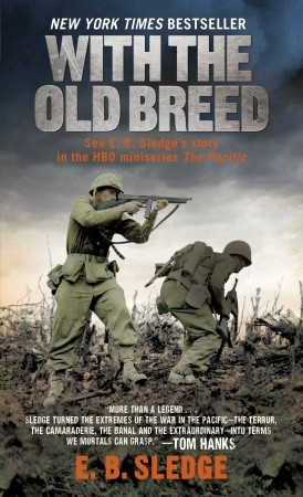 With the Old Breed by Eugene B. Sledge