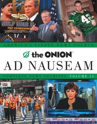 The Onion Ad Nauseam by The Onion