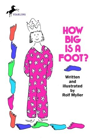 How Big Is a Foot? by Rolf Müller