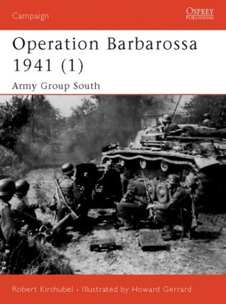 Operation Barbarossa 1941 (1) by Robert Kirchubel