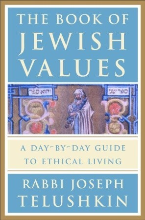 The Book of Jewish Values by Joseph Telushkin