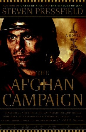 The Afghan Campaign by Steven Pressfield