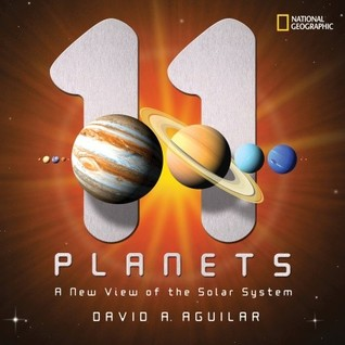 11 Planets by David A. Aguilar