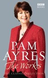 Pam Ayres: The Wo...