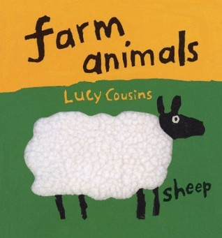 Farm Animals by Lucy Cousins