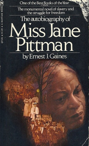 A review of ernest james novel the autobiography of miss jane pittman