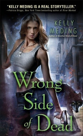 Wrong Side of Dead by Kelly Meding