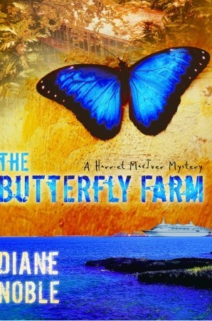 The Butterfly Farm by Diane Noble