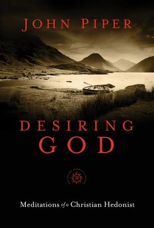 Desiring God, 25th Anniversary Reference Edition by John Piper