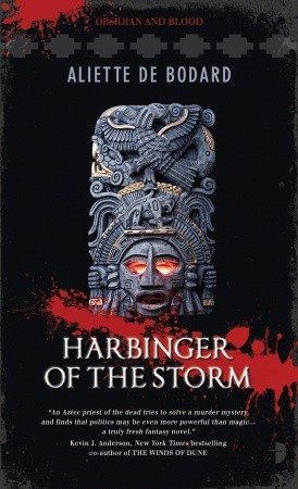 Harbinger of the Storm (Obsidian and Blood #2)