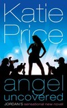 Angel Uncovered  (Angel Summer, #2)