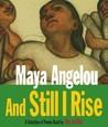 And Still I Rise: A Selection of Poems Read by the Author