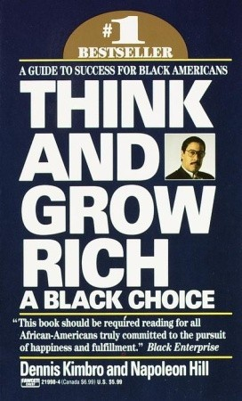 Think and Grow Rich by Dennis Kimbro