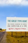 The Great Typo Hunt: Two Friends Changing the World, One Correction at a Time