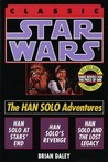 The Han Solo Adventures (Classic Star Wars)
