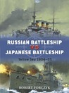 Russian Battleship vs Japanese Battleship: Yellow Sea 1904–05
