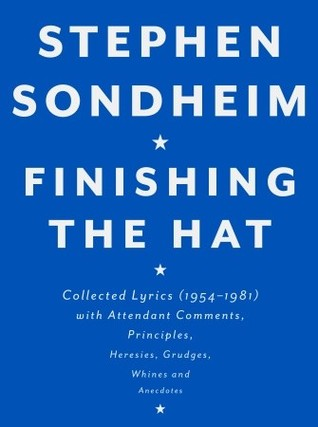 Finishing the Hat by Stephen Sondheim