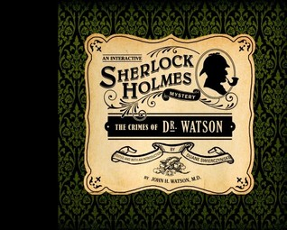 The Crimes of Dr. Watson by Duane Swierczynski