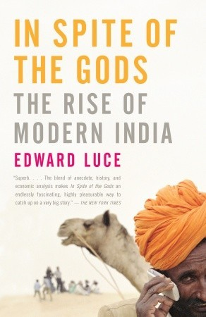 In Spite of the Gods by Edward Luce