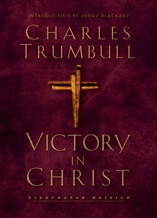 Victory in Christ by Charles Gallaudet Trumbull