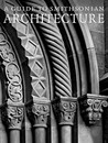 A Guide to Smithsonian Architecture: An Architectural History of the Smithsonian