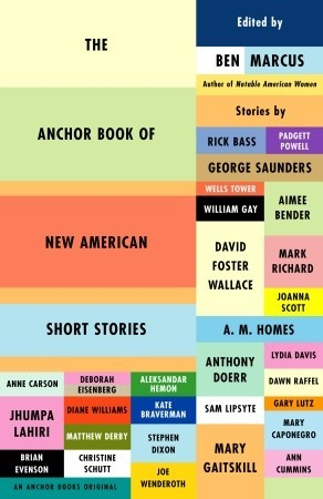 The Anchor Book of New American Short Stories by Ben Marcus