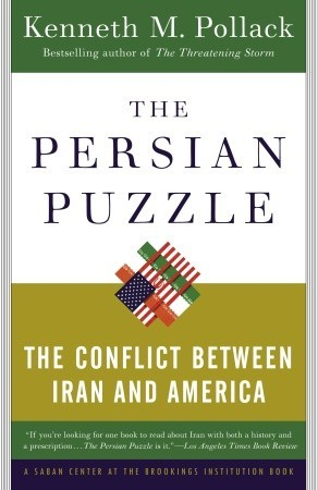 The Persian Puzzle by Kenneth M. Pollack