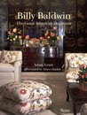 Billy Baldwin: The Great American Decorator
