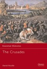 The Crusades (Essential Histories #1)