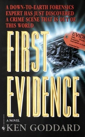 First Evidence by Ken Goddard