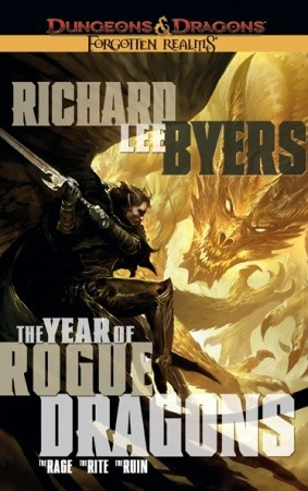 The Year of Rogue Dragons (Forgotten Realms: The Year of Rogue Dragons #1-3 omnibus)