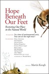Hope Beneath Our Feet: Restoring Our Place in the Natural World