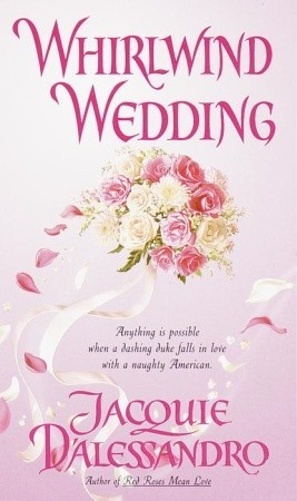 Whirlwind Wedding by Jacquie D'Alessandro