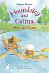 Houndsley and Catina Plink and Plunk (Houndsley and Catina, #4)