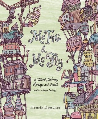 McFig and McFly: A Tale of Jealousy, Revenge, and Death (with a Happy Ending)
