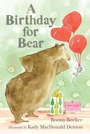 A Birthday for Bear by Bonny Becker