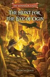 The Hunt for the Eye of Ogin (Winnitok Tales, #1)