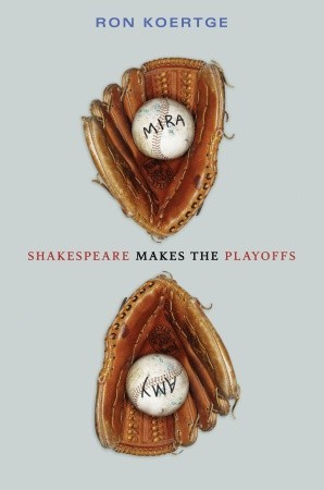 Shakespeare Makes the Playoffs by Ron Koertge
