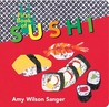 First Book of Sushi