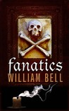 Fanatics by William Bell