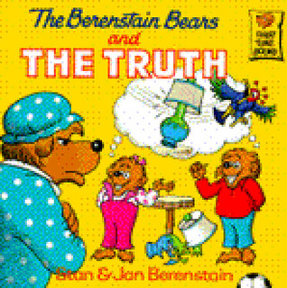 The Berenstain Bears and the Truth by Stan Berenstain