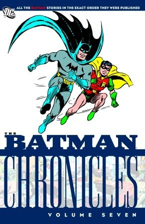 The Batman Chronicles, Vol. 7 by Bill Finger