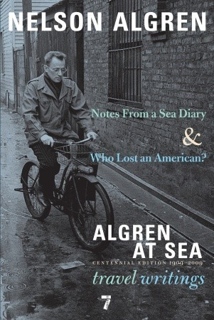 Notes from a Sea Diary & Who Lost an American? The Travel Writings