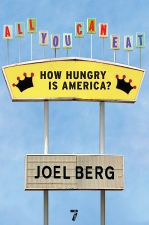 All You Can Eat by Joel Berg