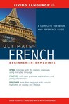 Ultimate French Basic (Living Language Ultimate Basic-Intermediate Series (Manual Only))