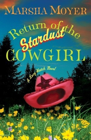 Return of the Stardust Cowgirl  (Lucy Hatch, #4)