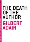 The Death of the Author by Gilbert Adair