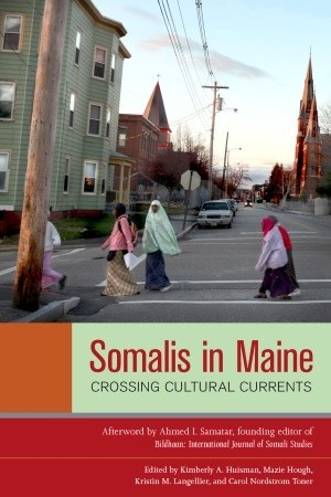Somalis in Maine by Kimberly A. Huisman