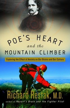 Poe's Heart and the Mountain Climber by Richard Restak
