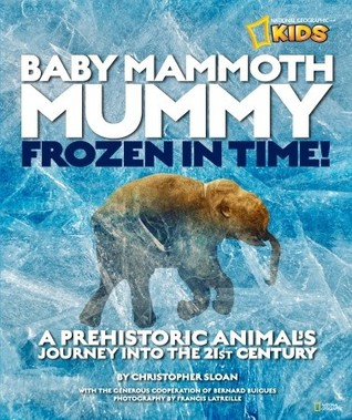 Baby Mammoth Mummy by Christopher Sloan